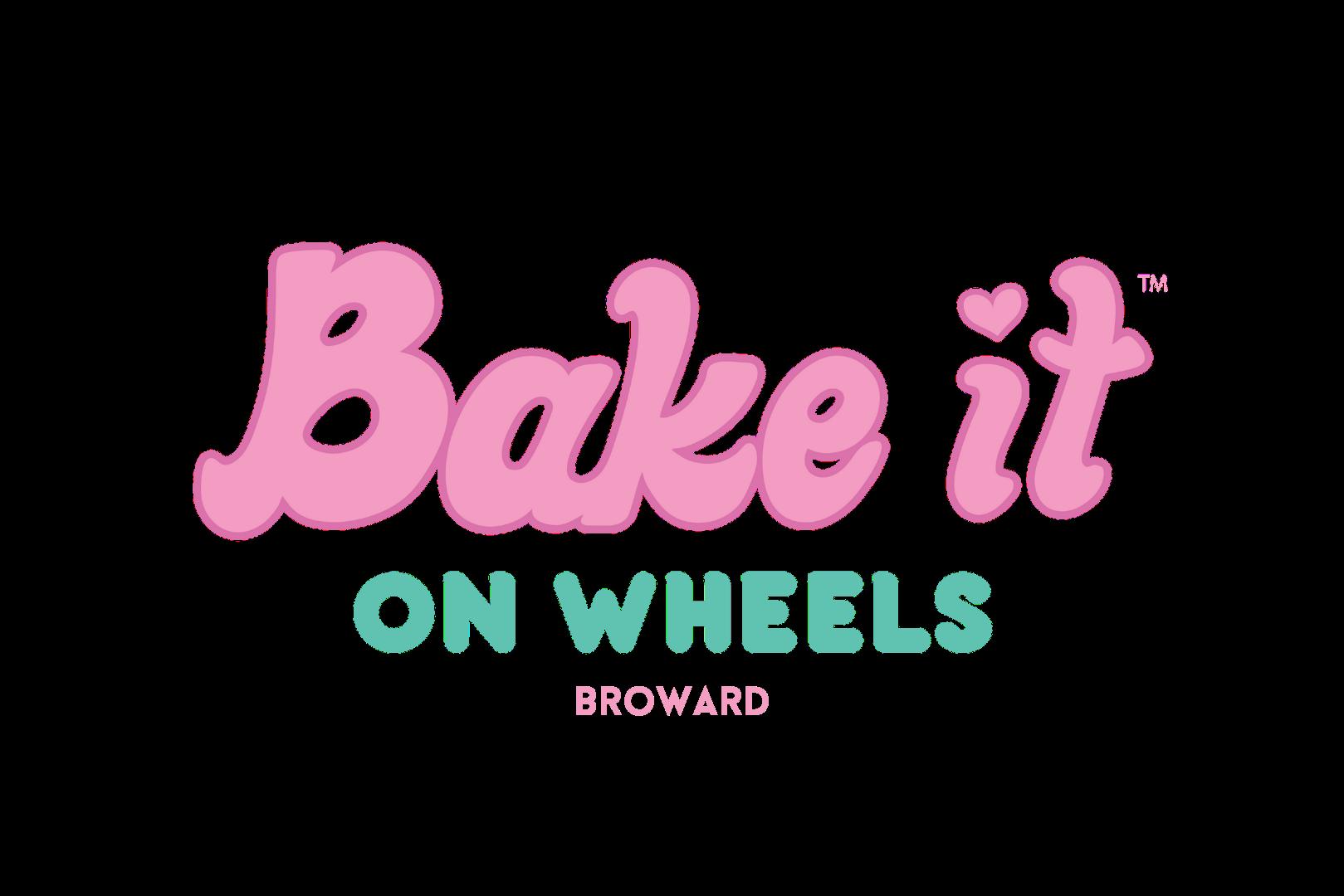Bake It On Wheels | Broward, FL